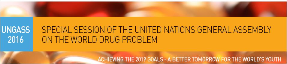 UNGASS - 2016 - Drug Policy Reform