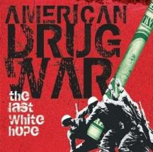 American Drug War: The Last White Hope: Pre Release Cut